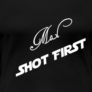 Mal Shot First - Women's Premium T-Shirt