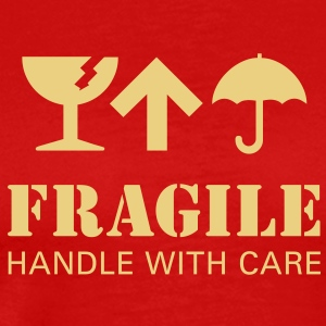fragil handle with care T-Shirts - Männer Premium T-Shirt