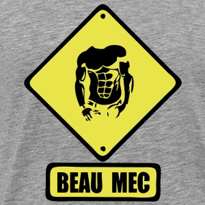attention beau mec panneau Tee shirts - T-shirt Premium Homme