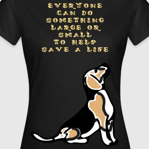everyone can do.. Tierschutz T-Shirts - Frauen T-Shirt