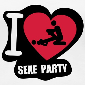 i love sexe party Tee shirts - T-shirt Premium Femme