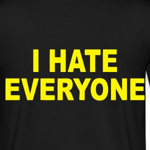 Noir I hate everyone T-shirts - T-shirt Homme