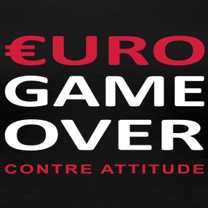 €URO GAME OVER Tee shirts - T-shirt Premium Femme