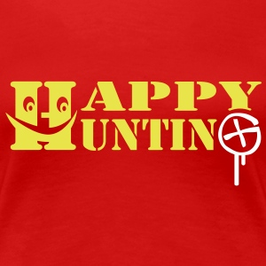 Happy Hunting - 2colors - Women's Premium T-Shirt