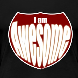 I am Awesome - Women's Premium T-Shirt