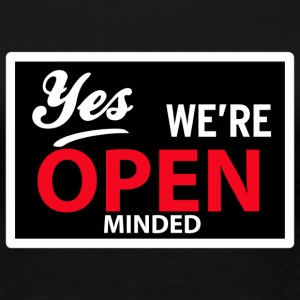 yes we are open minded T-shirts - Vrouwen Premium T-shirt