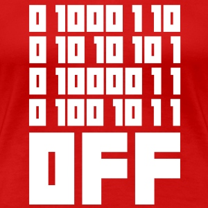 Fuck OFF - Binary Code T-Shirts - Women's Premium T-Shirt