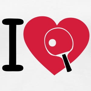 i love ping pong tennis table Tee shirts - T-shirt Premium Femme
