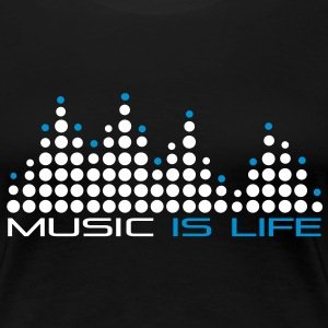 music_is_life_001 T-Shirts - Frauen Premium T-Shirt
