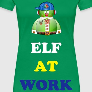 ELF AT WORK at Christmast Time - Women's Premium T-Shirt