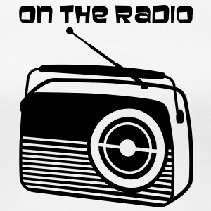 On The Radio Tee shirts - T-shirt Premium Femme
