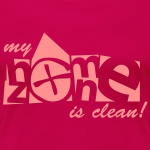 my home zone is clean - 2011 T-shirts - Premium-T-shirt dam