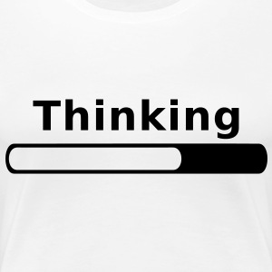 Thinking in Progress T-Shirts - Women's Premium T-Shirt