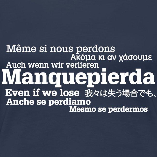 """Camiseta """"Manquepierda Universal"""" para Mujer"""