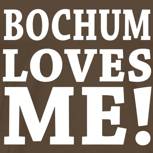 BOCHUM LOVES ME!