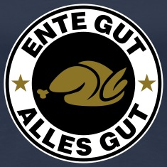 Ente gut alles gut | Ente | Entenbraten | Koch | Cook T-Shirts