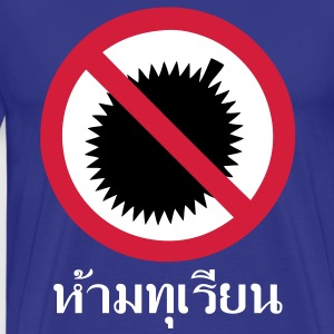 NO Durian Fruit Sign / Thai Language Script - Men's Premium T-Shirt