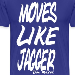 Moves like Jagger - Männer Premium T-Shirt