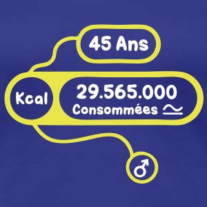 45 ans kcal calories consommees Tee shirts - T-shirt Premium Femme