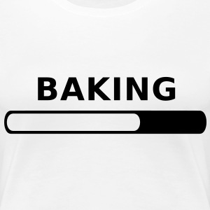 Baking in Progress T-Shirts - Women's Premium T-Shirt