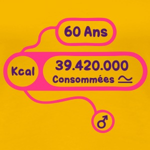 60 ans kcal calories consommees Tee shirts - T-shirt Premium Femme