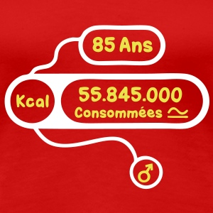 85 ans kcal calories consommees Tee shirts - T-shirt Premium Femme