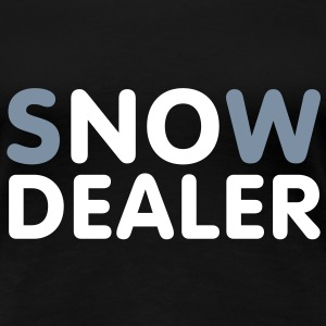 No Dealer | Snow Dealer T-Shirts - Vrouwen Premium T-shirt