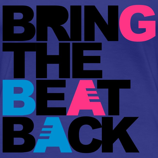 Bring the beat back