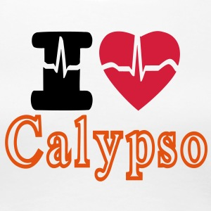 I LOVE CALYPSO - Women's Premium T-Shirt