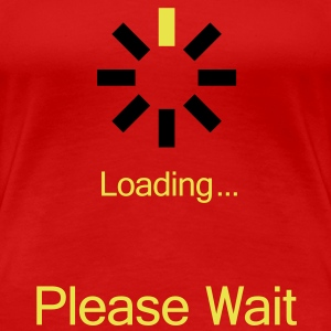 loading_please_wait T-shirts - Vrouwen Premium T-shirt