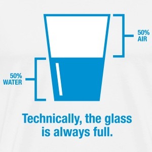 Glass Is Always Full 1 (2c)++ T-Shirts - Men's Premium T-Shirt