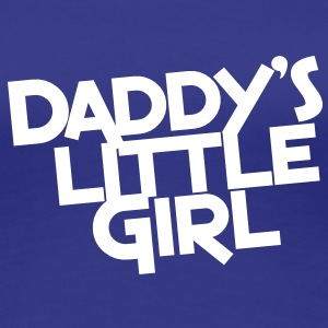 DADDY's Little girl T-Shirts - Women's Premium T-Shirt