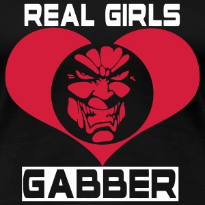 Real Girls Love Gabber T-Shirts - Women's Premium T-Shirt