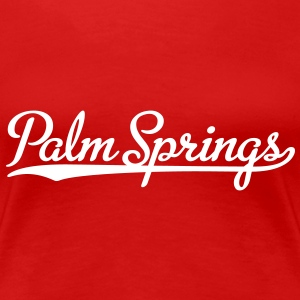 Palm Springs T-Shirt - Frauen Premium T-Shirt