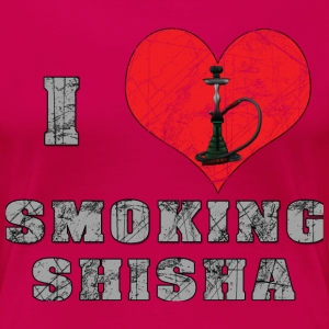 I LOVE SMOKING SHISHA  T-Shirts - Frauen Premium T-Shirt