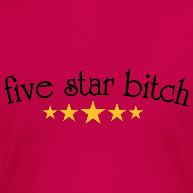 Five Star Bitch