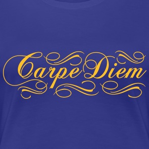 Carpe Diem - Women's Premium T-Shirt