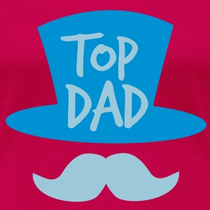 TOP dad with a top-hat mustache or moustache T-Shirts - Women's Premium T-Shirt