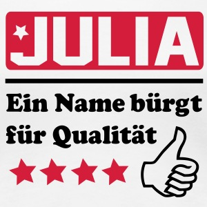 julia T-Shirts - Frauen Premium T-Shirt