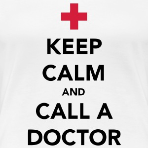 Keep Calm and Call a Doctor T-shirts - Premium-T-shirt dam
