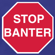 Design ~ STOP BANTER - Women's Tee