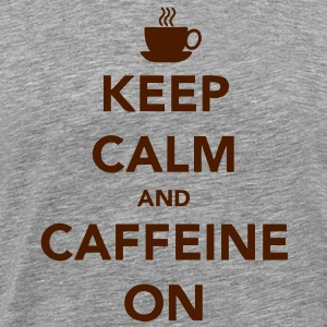 Keep Calm and Caffeine On T-shirts - Premium-T-shirt herr