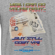 Design ~ Detailing World 'It'll Cost Ya!!' T-Shirt.