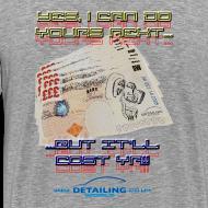 Design ~ Detailing World 'It'll Cost Ya!!' T-Shirt.