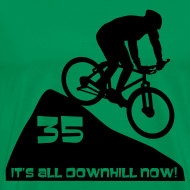 Design ~ It's all downhill now - birthday 35