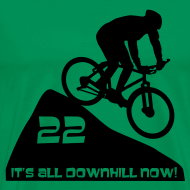 Design ~ It's all downhill now - birthday 22