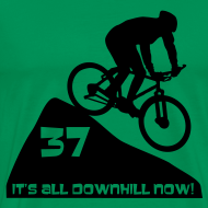 Design ~ It's all downhill now - birthday 37