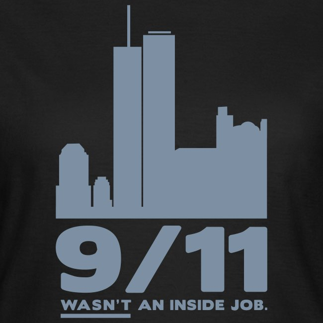 9/11 WASN'T AN INSIDE JOB.