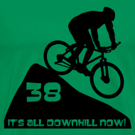 Design ~ It's all downhill now - birthday 38
