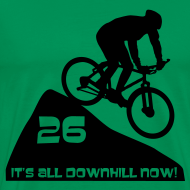 Design ~ It's all downhill now - birthday 26